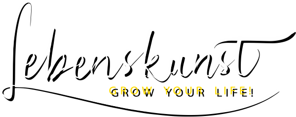Lebenskuns - GROW YOUR LIFE